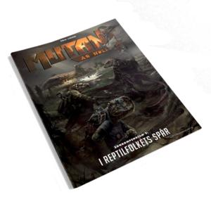 Mutant: År Noll – I Reptilfolkets Spår
