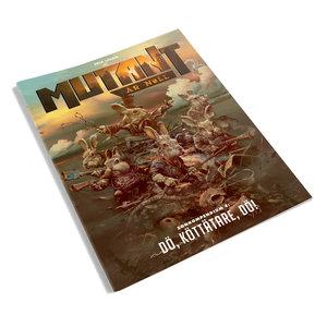 Mutant: År Noll – Dö Köttätare, Dö!
