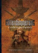 Götterdämmerung : Codex Persona